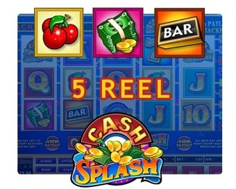 Oyun Cash Splash 5 Reel